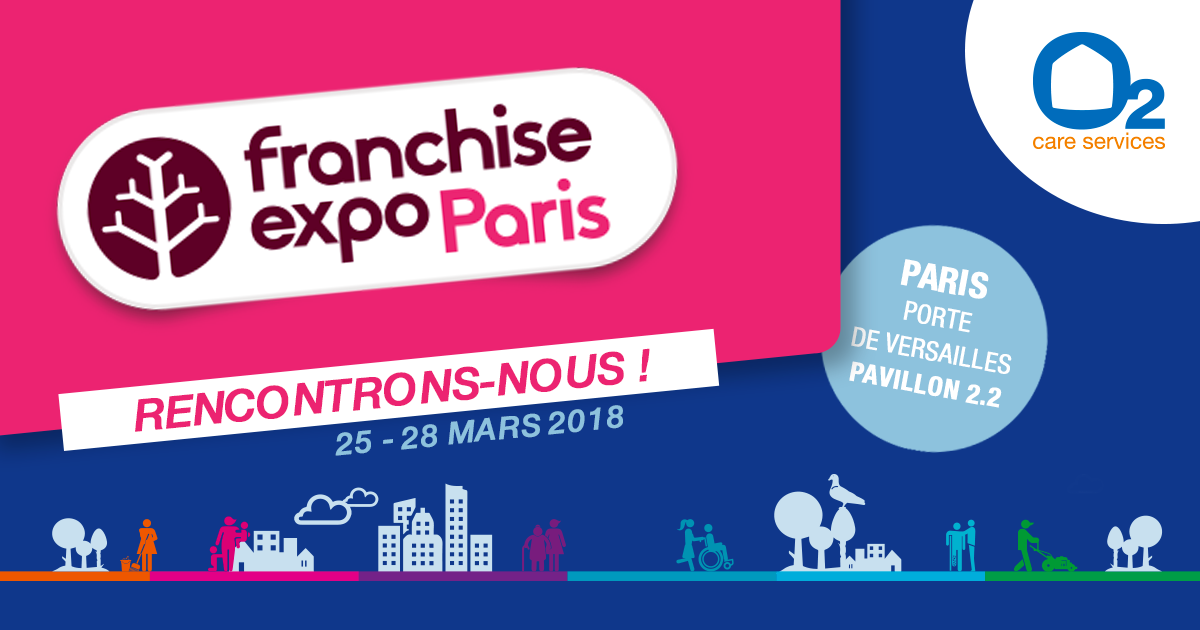O2 franchise care services - Paris expo porte de versailles paris france ...